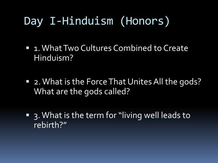 Day I-Hinduism (Honors)