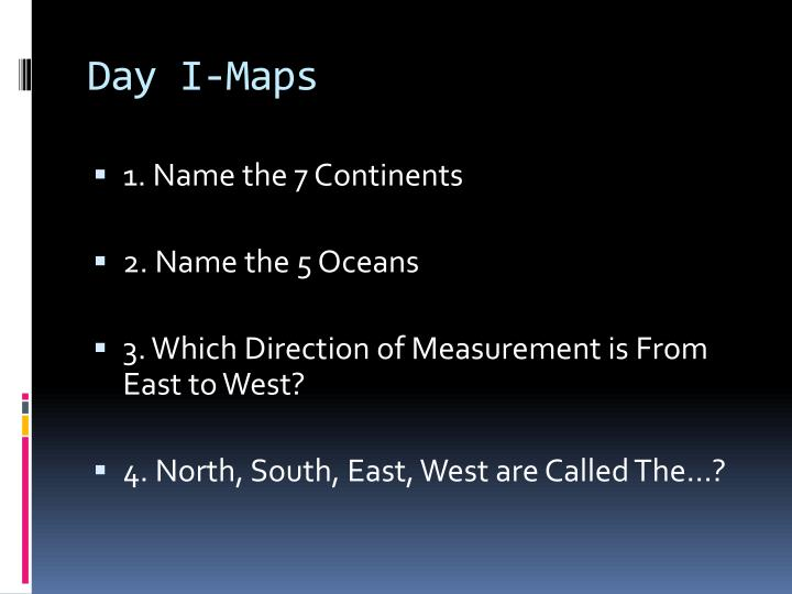 Day I-Maps