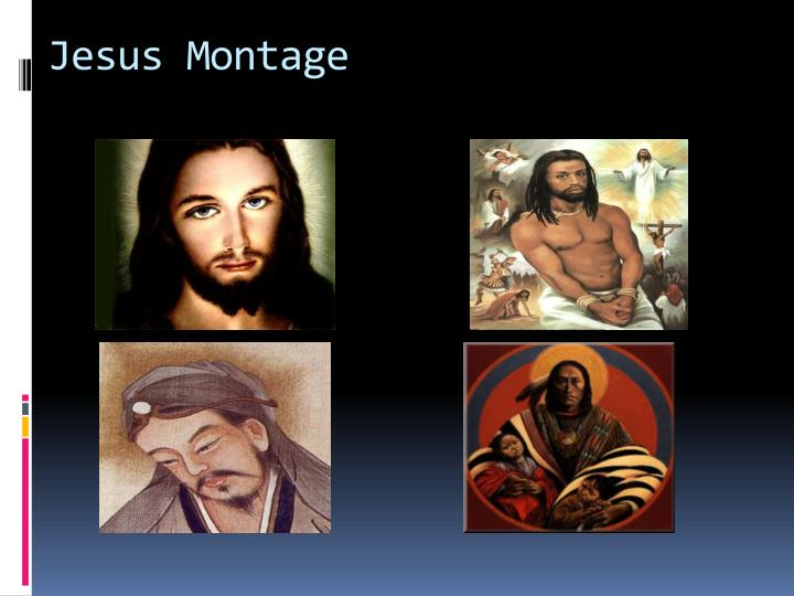 Jesus Montage