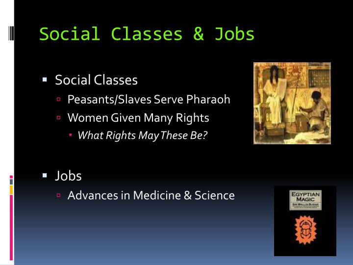 Social Classes & Jobs