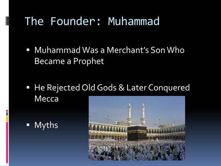 The Founder: Muhammad