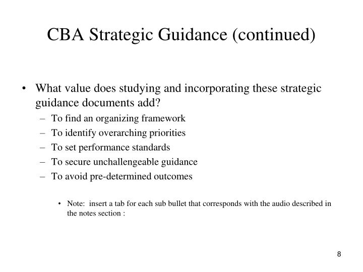CBA Strategic Guidance (continued)