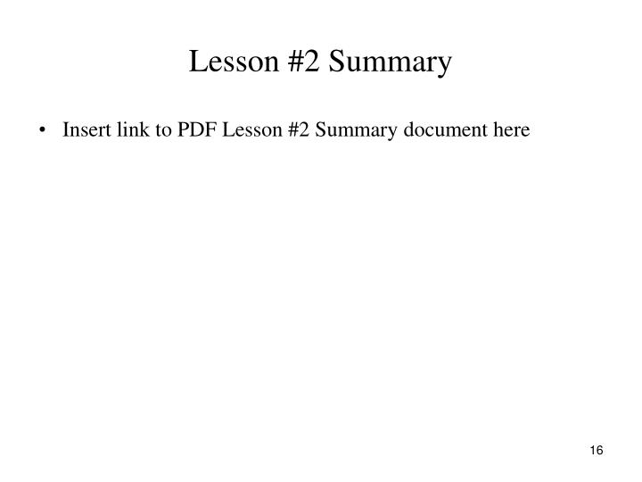 Lesson #2 Summary