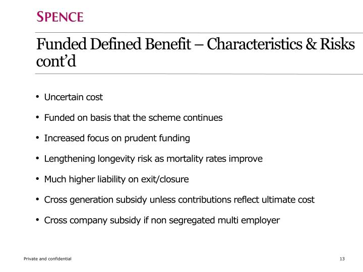 Funded Defined Benefit – Characteristics &