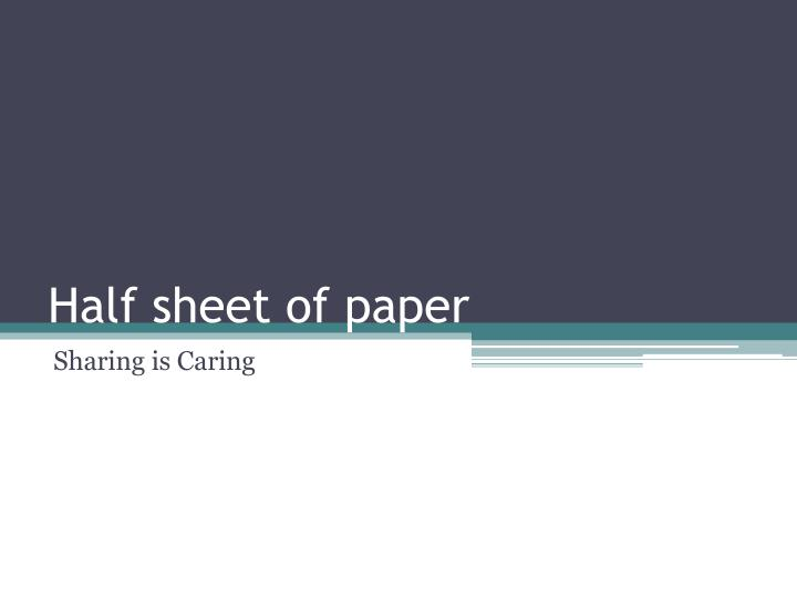 Half sheet of paper