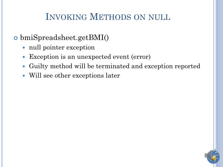 Invoking Methods on null