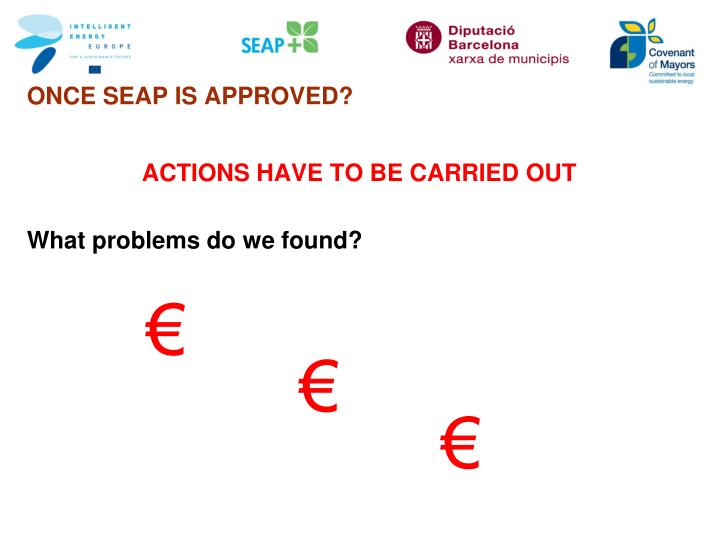 ONCE SEAP IS APPROVED?