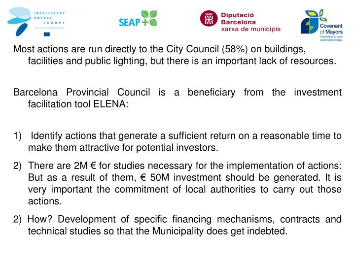 Most actions are run directly to the City Council (58%) on buildings, facilities and public lighting, but there is an important lack of resources
