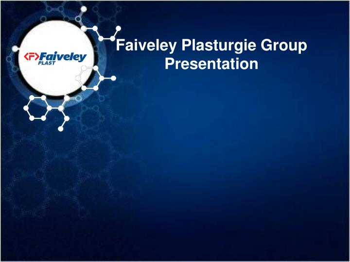 Faiveley plasturgie gr o up presentation