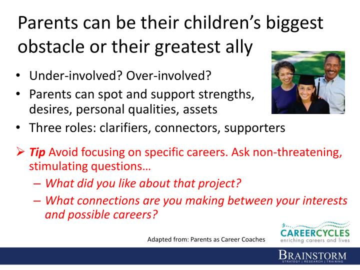 Parents can be their children's biggest obstacle or their greatest ally