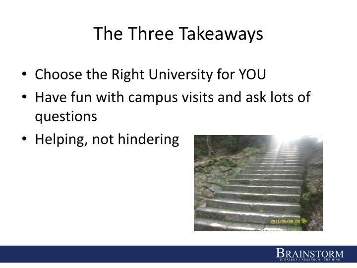 The Three Takeaways