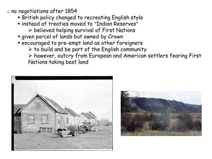 no negotiations after 1854