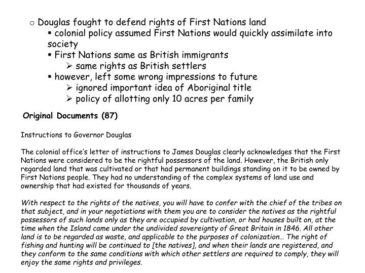 Douglas fought to defend rights of First Nations land