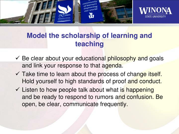 Model the scholarship of learning and teaching