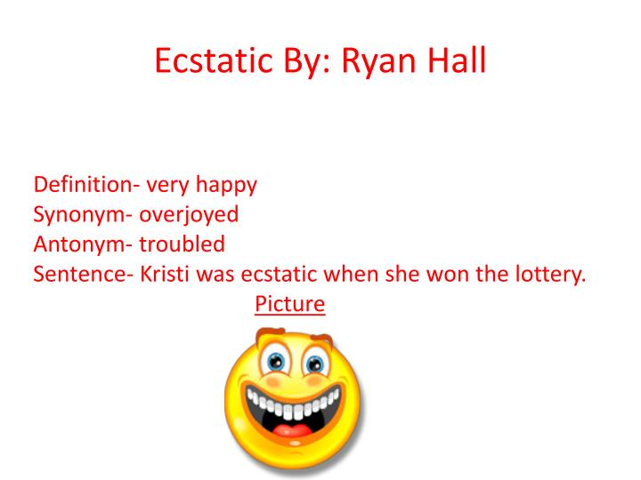 Ecstatic by ryan hall