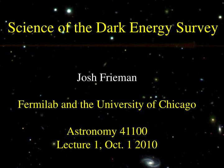 Science of the Dark Energy Survey