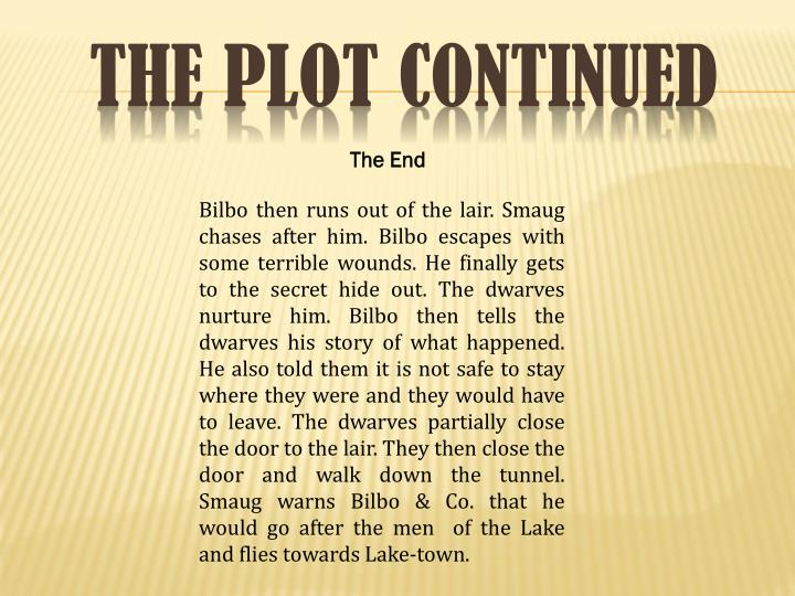 The PLOT CONTINUED