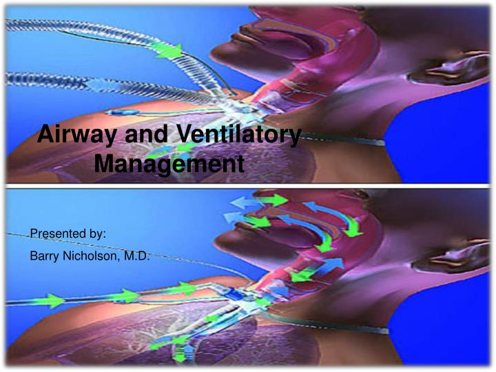 Airway and Ventilatory Management