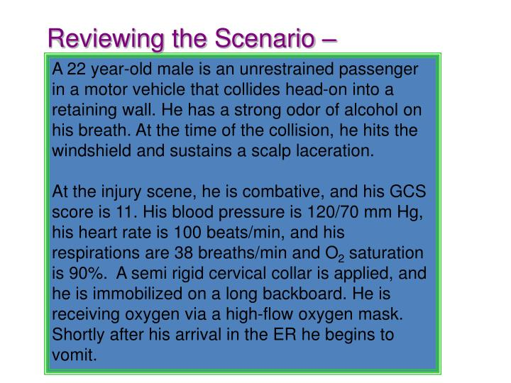 Reviewing the Scenario –