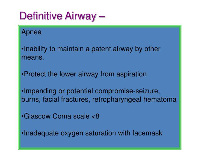 Definitive Airway –