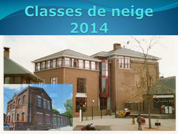 Classes de neige 2014