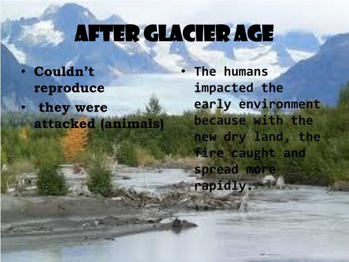 After glacier age
