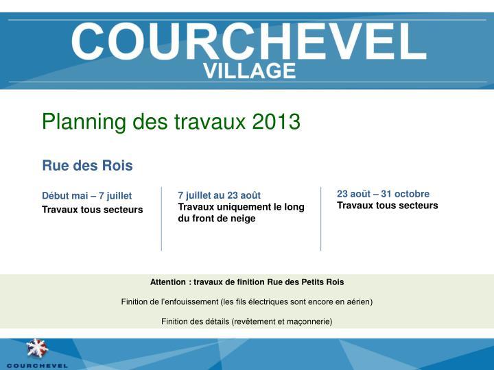 Planning des travaux 2013
