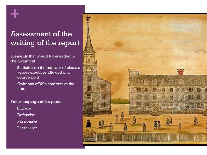 Assessment of the writing of the report