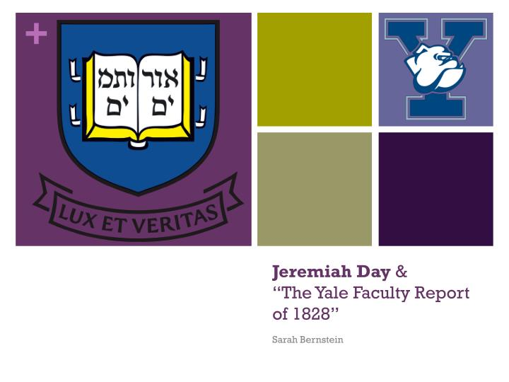 Jeremiah day the yale faculty report of 1828