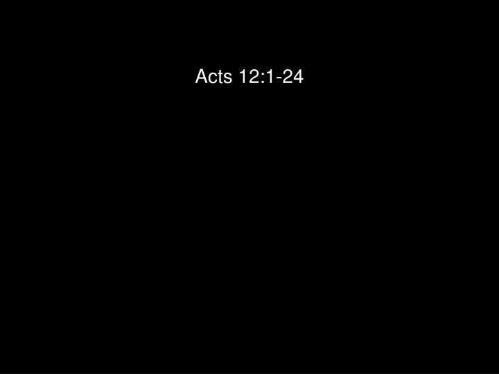 Acts 12:1-24