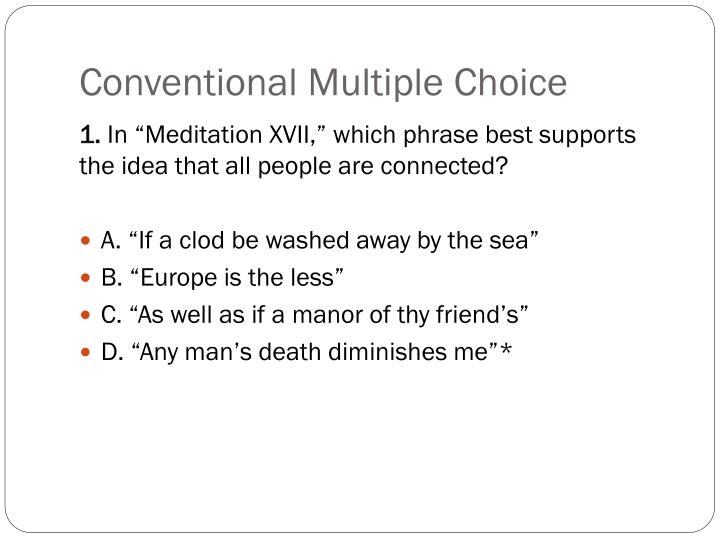 Conventional Multiple Choice