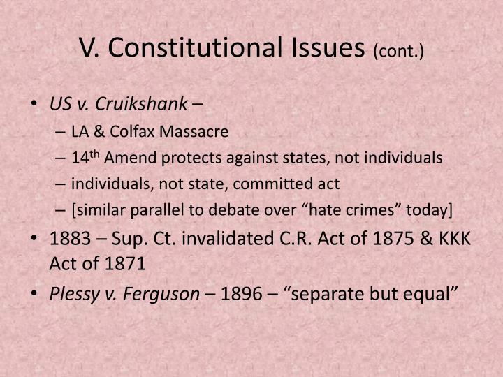 V. Constitutional Issues