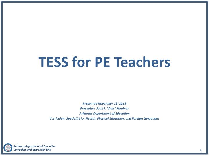 Tess for pe teachers
