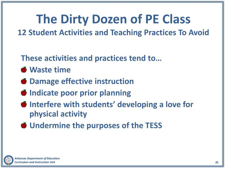 The Dirty Dozen of PE Class