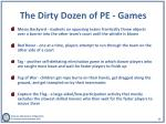 the dirty dozen of pe games2