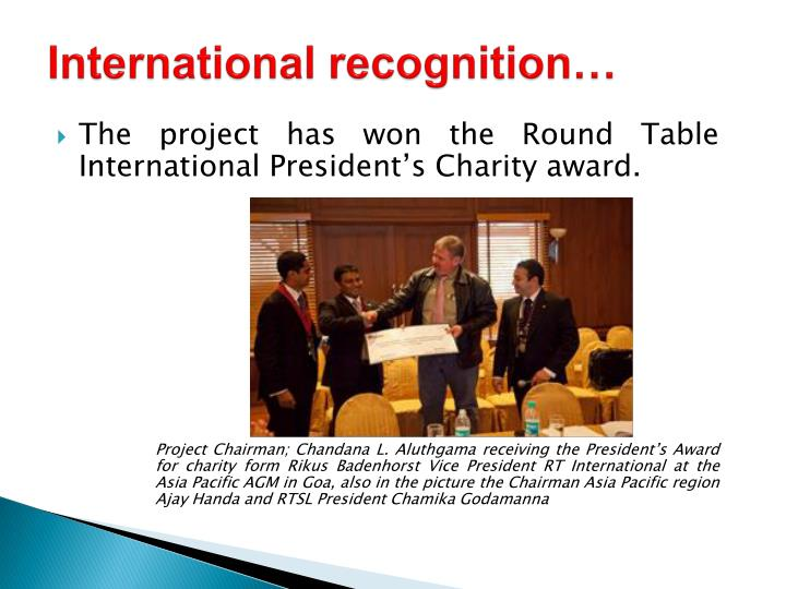 International recognition…