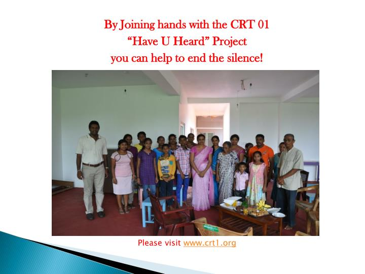 By Joining hands with the CRT 01