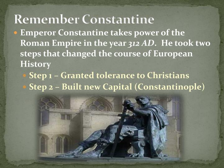 Remember Constantine