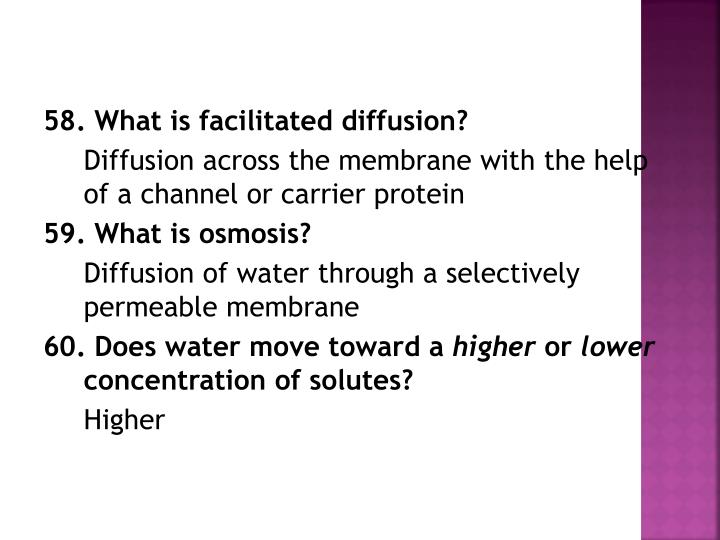 58. What is facilitated diffusion?