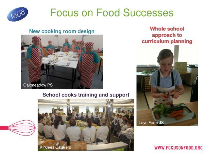 Focus on Food Successes