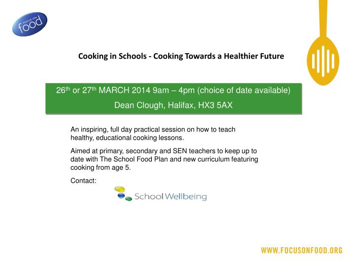 Cooking in Schools - Cooking Towards a Healthier Future