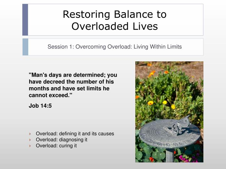 Restoring Balance to