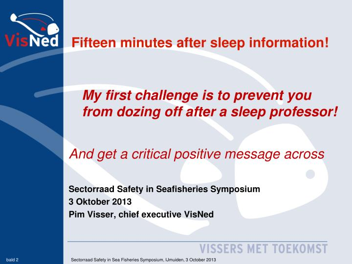 Fifteen minutes after sleep information