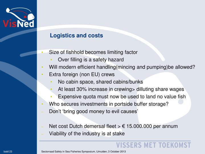 Logistics and costs
