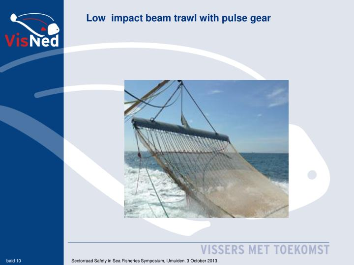 Low  impact beam trawl with pulse gear