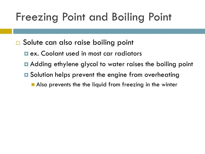 Freezing Point and Boiling Point