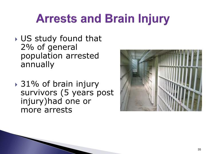 Arrests and Brain Injury