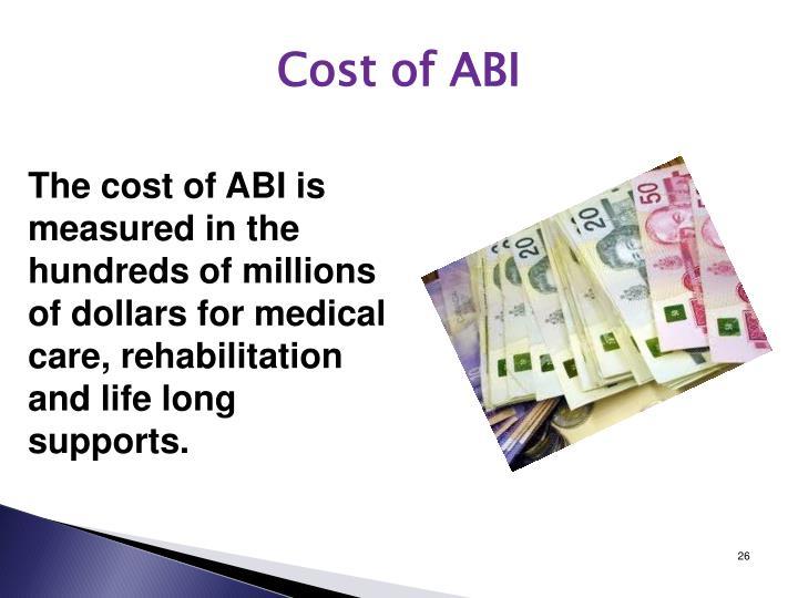 Cost of ABI