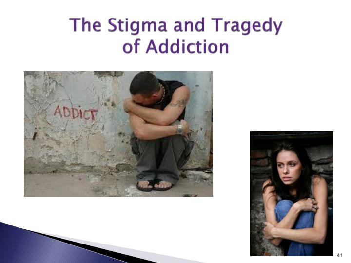 The Stigma and Tragedy