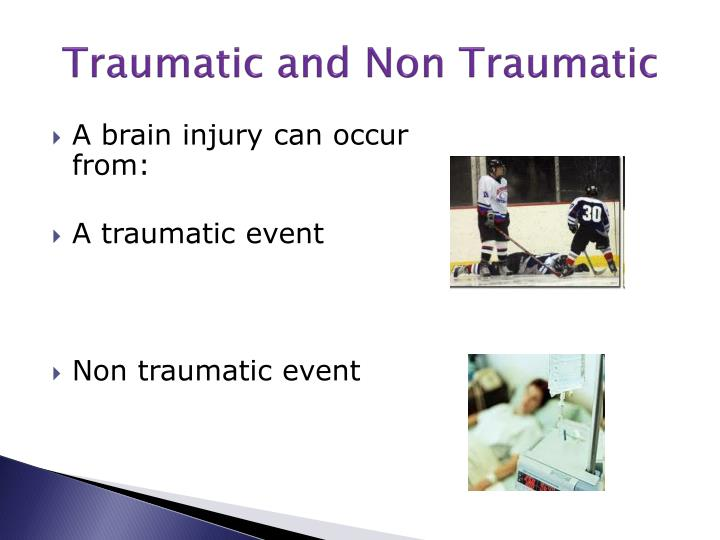 Traumatic and Non Traumatic